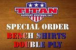 2 Ply Bench Shirts Stock Size