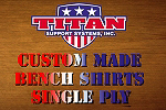 Custom Single Ply Bench Shirts