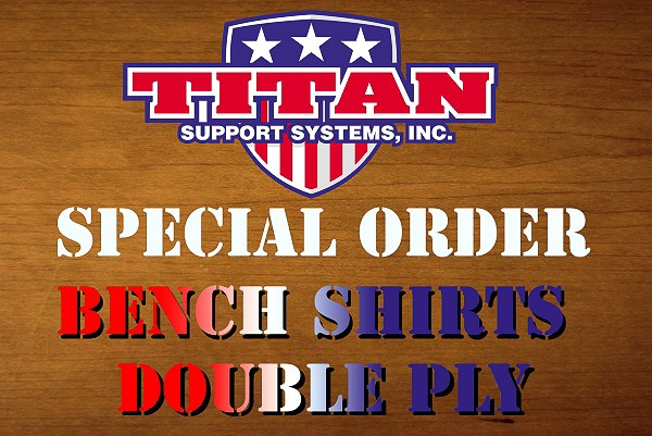 Titan 2 Ply Bench Shirts Stock Sizes